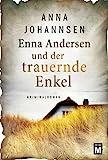 Enna Andersen und der trauernde Enkel (Enna Andersen, 3)
