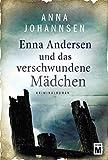 Enna Andersen und das verschwundene Mädchen (Enna Andersen, 1)