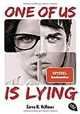 ONE OF US IS LYING: Nominiert für den Deutschen Jugendliteraturpreis 2019 - Mit exklusivem Bonusmaterial (Die ONE OF US IS LYING-Reihe, Band 1)