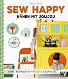 Sew Happy: Nähen mit Jolijou