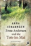 Enna Andersen und die Tote im Mai (Enna Andersen, 2)