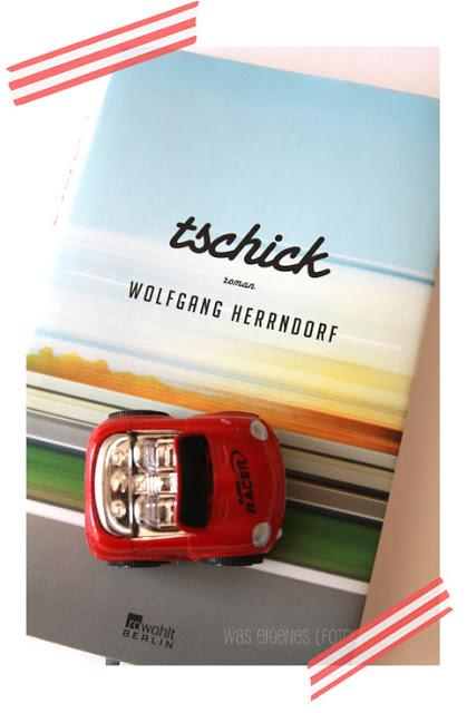 Buchtipp: Tschick von Wolfgang Herrndorf, waseigenes.com