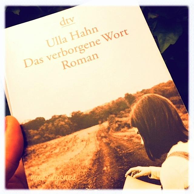 Das verborgene Wort | Ulla Hahn | was eigenes Blog