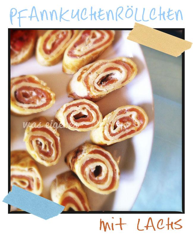 Schnelles Party Rezept Pfannkuchenröllchen mit Lachs | waseigenes.com Blog