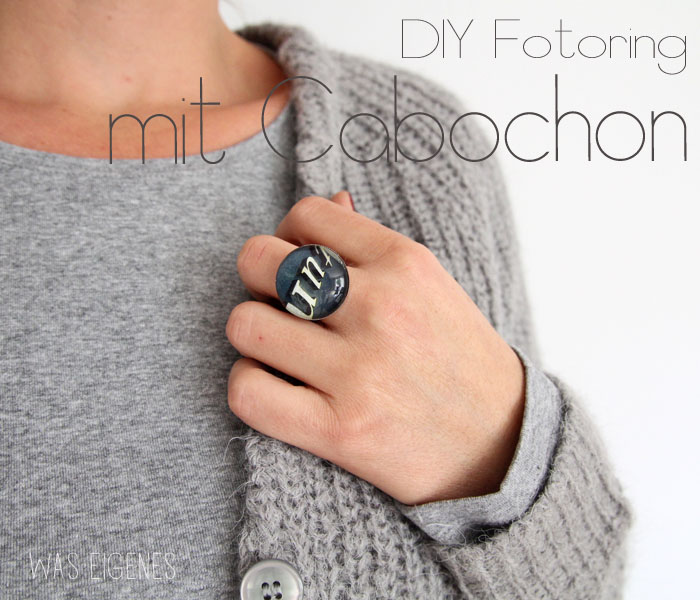 DIY Cabochon Ring, Fotoring Glascabochons selber machen, Glossy Accent, Ring mit Foto basteln, waseigenes.com