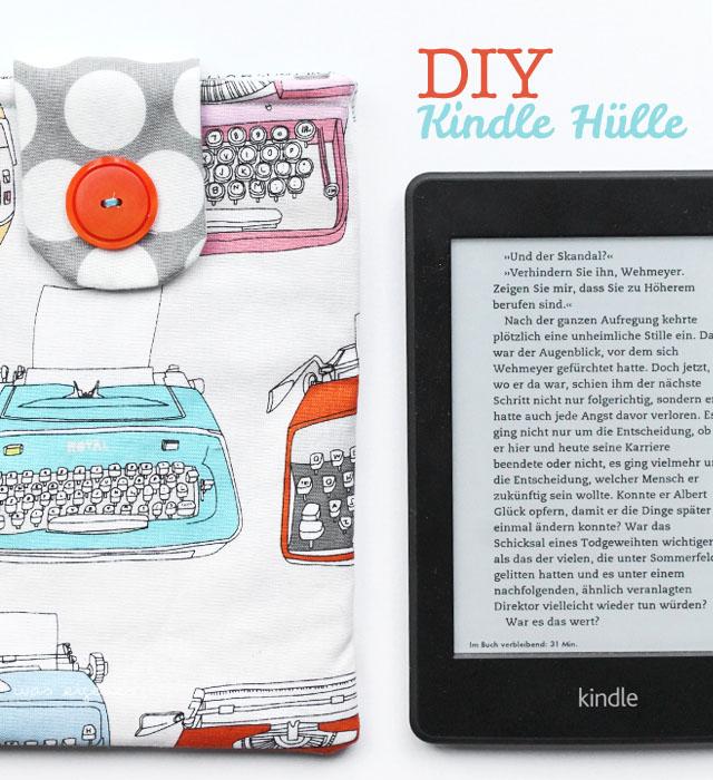 DIY Kindle Hülle selber nähen | Nähanleitung | waseigenes.com DIY Blog