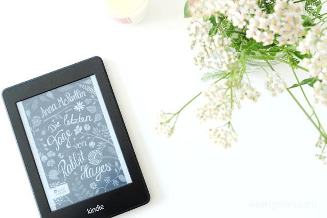 Die letzten Tage von Rabbit Hayes | Anna McPartlin | Buchempfehlung | waseigenes.com