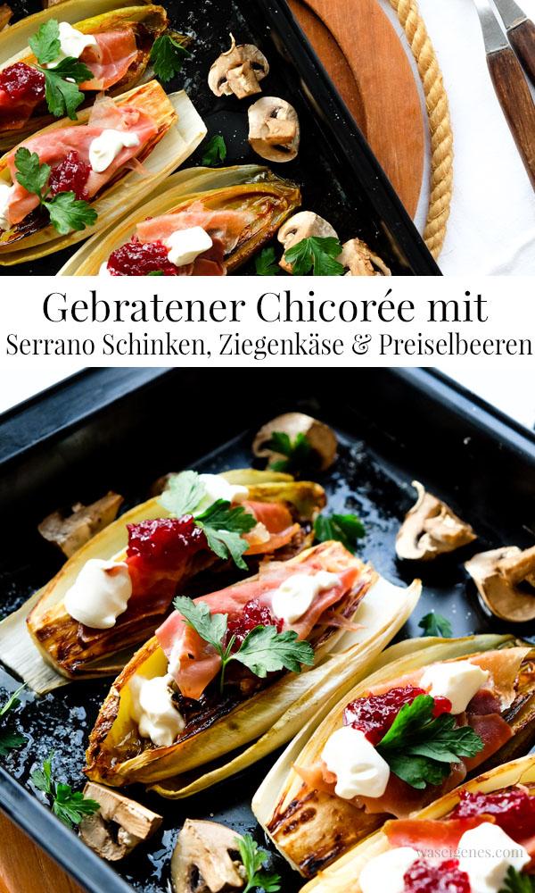 Rezept Gebratener Chicorée mit Serrano Schinken, Ziegenkäse und Preiselbeeren | waseigenes.com
