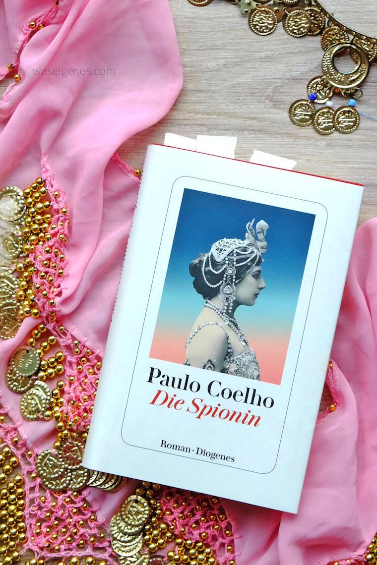Die Spionin | Paulo Coelho | Das Leben der Mata Hari | waseigenes.com