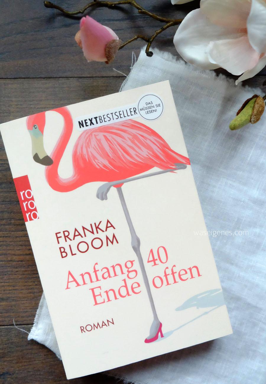 Buchtipp: Anfang 40 Ende offen | Franka Bloom | waseigenes.com