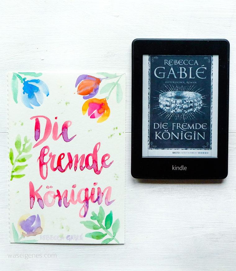 Buchtipp: Die fremde Königin von Rebecca Gablé | waseigenes.com