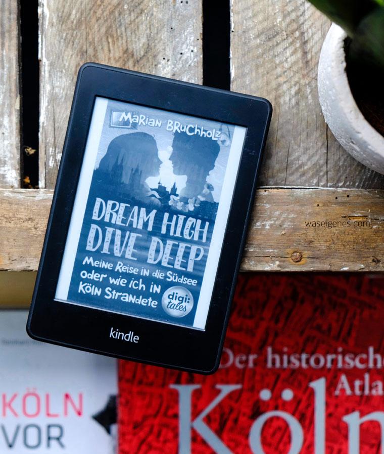 Buchtipp - Leseempfehlung: Dream high - dive deep | waseigenes.com