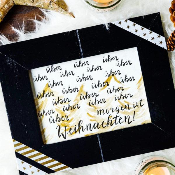 DIY Adventskalender für Faule | über- über- ... übermorgen ist Weihnachten | handlettering & Aquarell | waseigenes.com DIY Blog