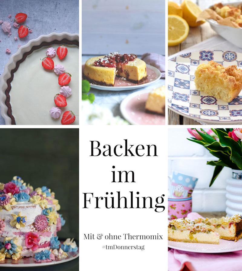Backen im Frühling: Fünf Kuchenrezepte mit Obst | Mit & ohne Thermomix | #tmDonnerstag | waseigenes.com