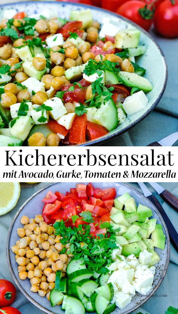 Rezept Kichererbsensalat mit Avocado, Tomaten, Mozzarella, Salatgurke, Zitronen-Vinaigrette | waseigenes.com
