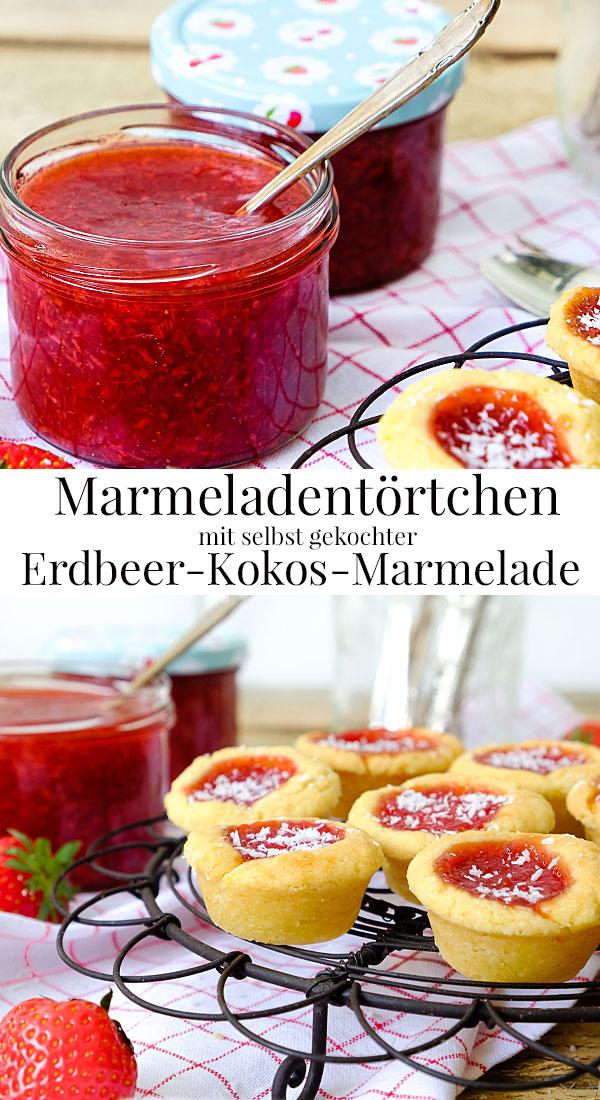 Rezept Marmeladentörtchen mit selbst gemachter Erdbeer-Kokos-Marmelade | waseigenes.com