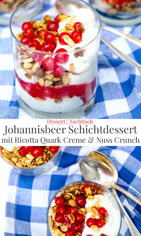 Johannisbeer Schichtdessert mit Ricotta Quark Creme und Nuss Crunch | waseigenes.com *
