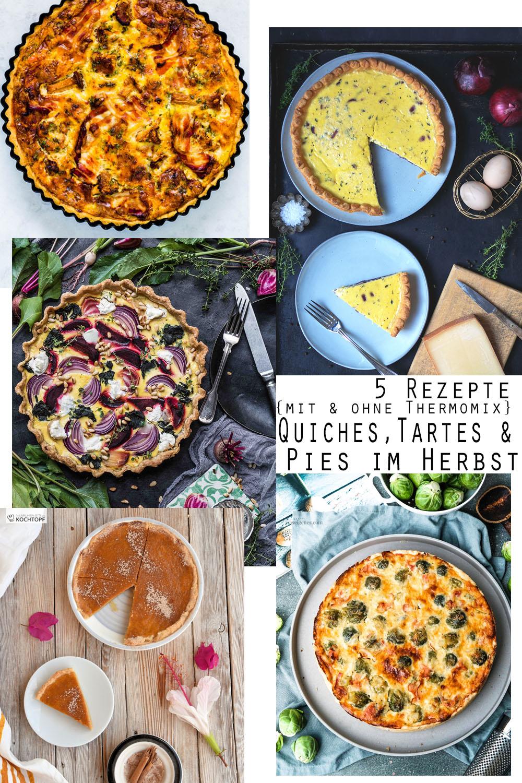 Quiches, Tartes & Pies im Herbst, 5 Rezepte mit und ohne Thermomix | #thermomix #quiche #tarte #pie #tmDonnerstag