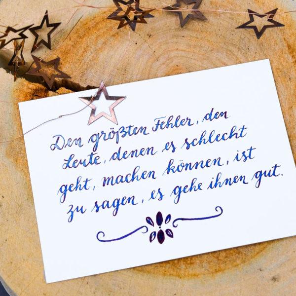 Adventskalender der guten Gedanken: Den größten Fehler, den Leute, denen es schlecht geht, machen können, ist zu sagen, es gehe ihnen gut. | waseigenes.com