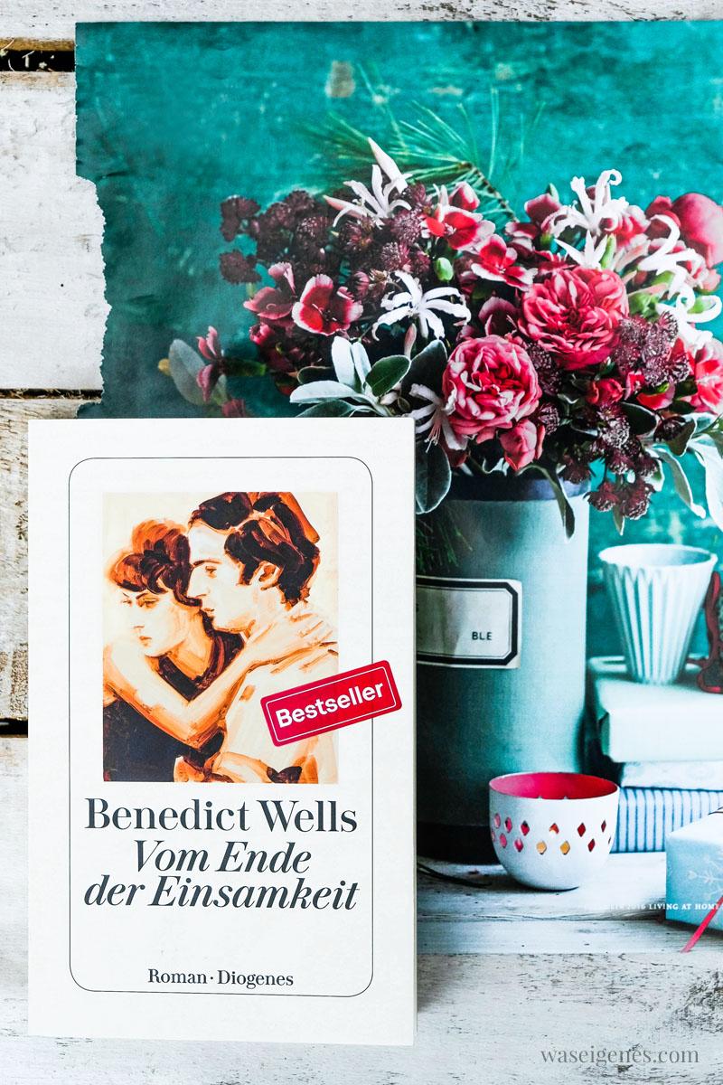 Buch: Vom Ende der Einsamkeit, Benedict Wells, waseigenes.com