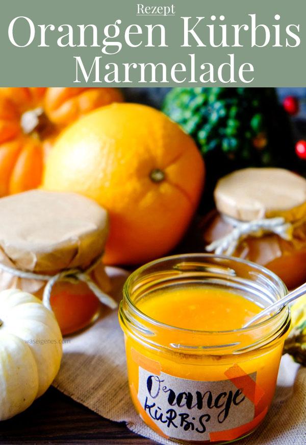 Rezept: Orangen Kürbis Marmelade | waseigenes.com