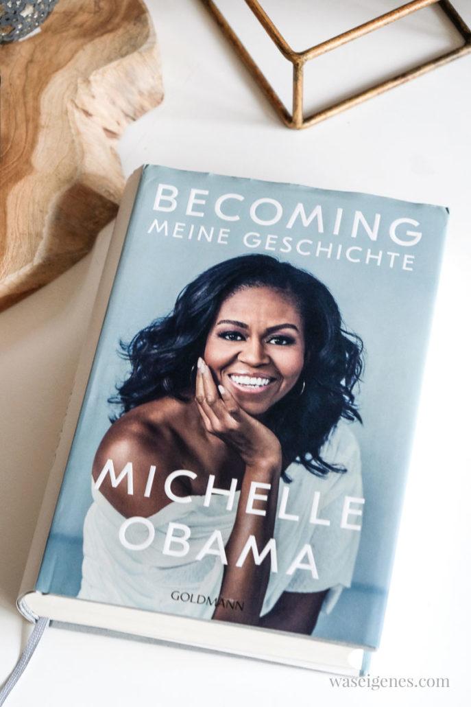 Buchtipp | Leseempfehlung: Becoming - meine Geschichte von Michelle Obama, waseigenes.com