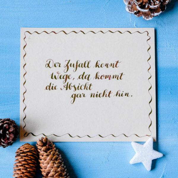 Adventskalender der guten Gedanken & Wünsche {Türchen Nr. 7}: Der Zufall kennt Wege, da kommt die Absicht gar nicht hin. | waseigenes.com