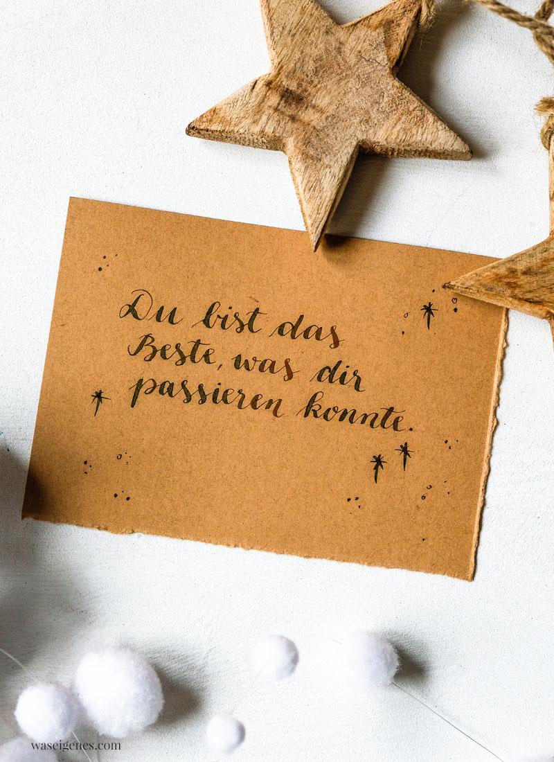 Adventskalender der guten Gedanken & Wünsche {Türchen Nr. 6}: Du bist das Beste, was dir passieren konnte. | waseigenes.com