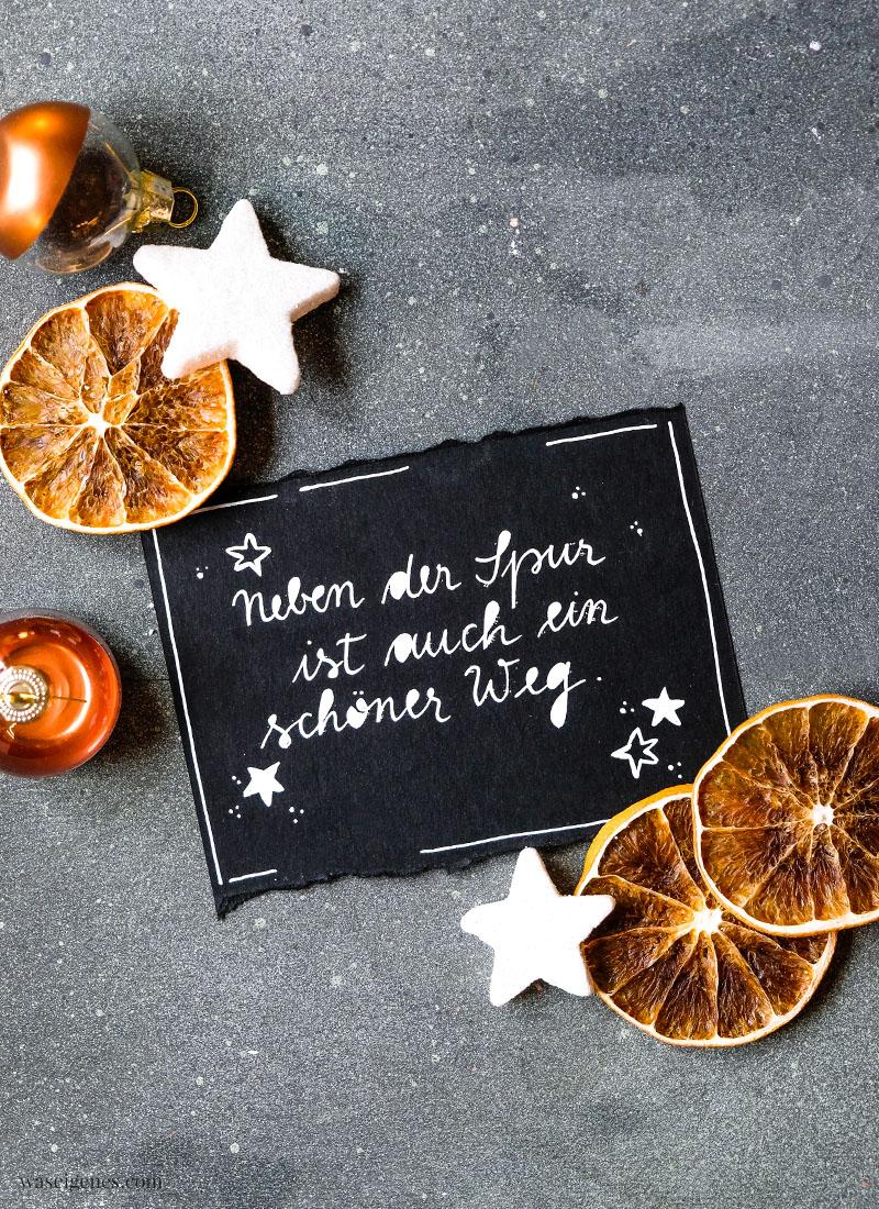 Adventskalender der guten Gedanken & Wünsche ~ Nr. 23: Neben der Spur ist auch ein schöner Weg.