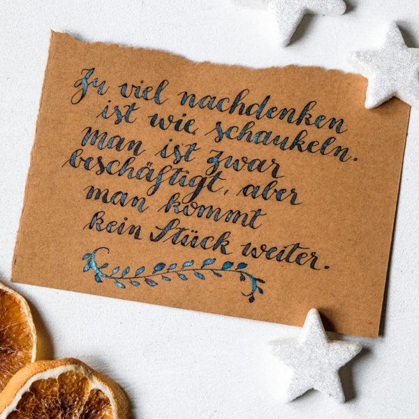 Adventskalender der guten Gedanken & Wünsche ~ Nr. 18: Zu viel nachdenken ist wie schaukeln. Man ist zwar beschäftigt, aber man kommt kein Stück weiter.