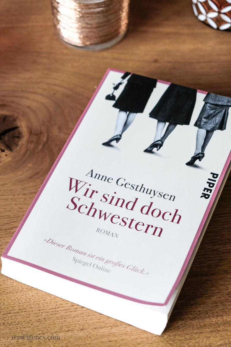 Buchtipp: Wir sind doch Schwestern von Anne Gesthuysen | waseigenes.com