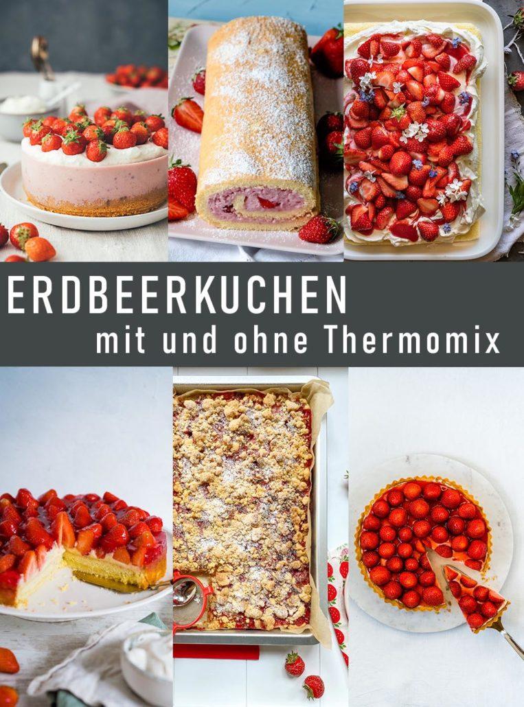 5 Erdbeerkuchen Rezepte mit und ohne Thermomix | #tmDonnerstag