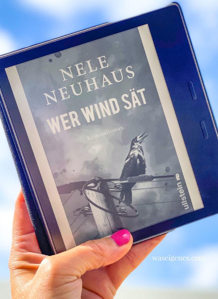 Buchtipp Wer Wind sät von Nele Neuhaus waseigenes.com