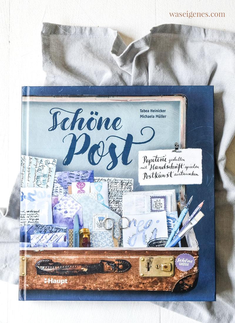 Buchtipp: Schöne Post | Anregungen, Tipps und Ideen zum Schreiben und Gestalten von Briefen | waseigenes.com