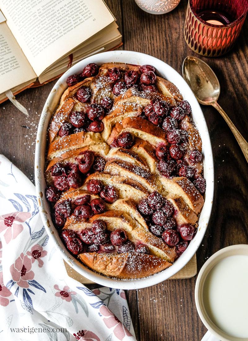 Rezept: French Toast Auflauf mit Schattenmorellen | Was backe ich heute? | Frühstücksidee & Rezepte für die Familie | waseigenes.com