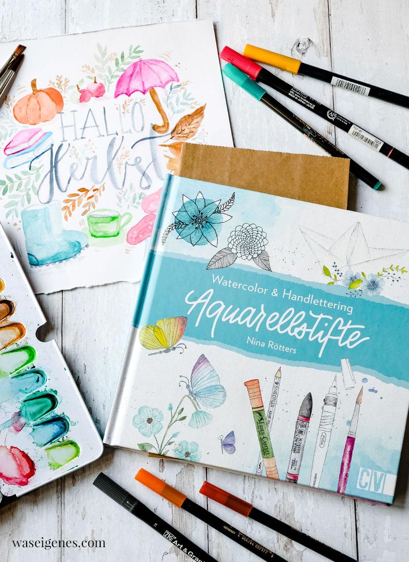 Watercolor & Handlettering - Aquarellstifte von Nina Rötters | waseigenes.com