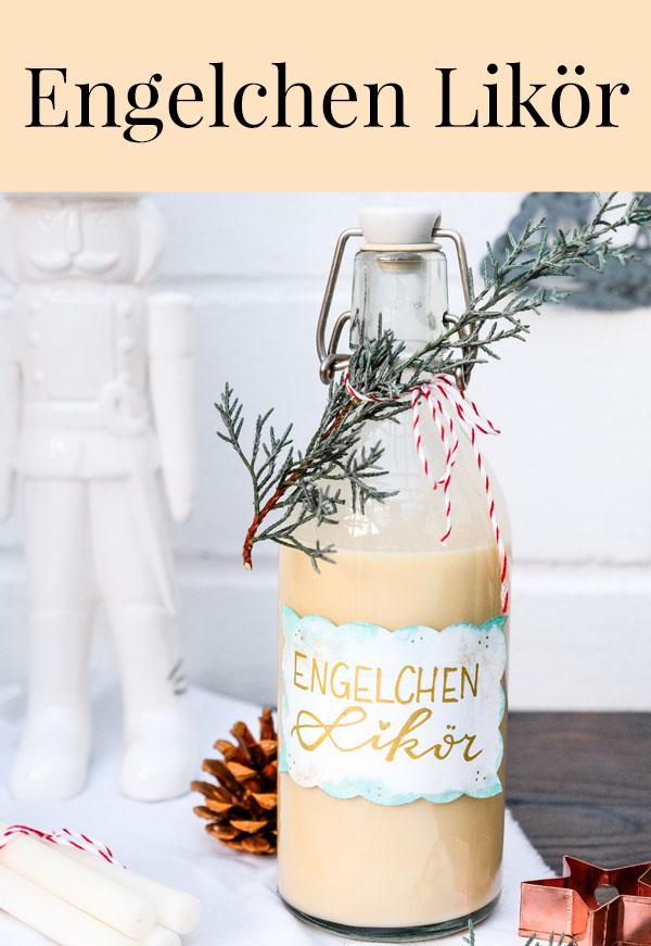 Rezept: Engelchen Likör waseigenes.com