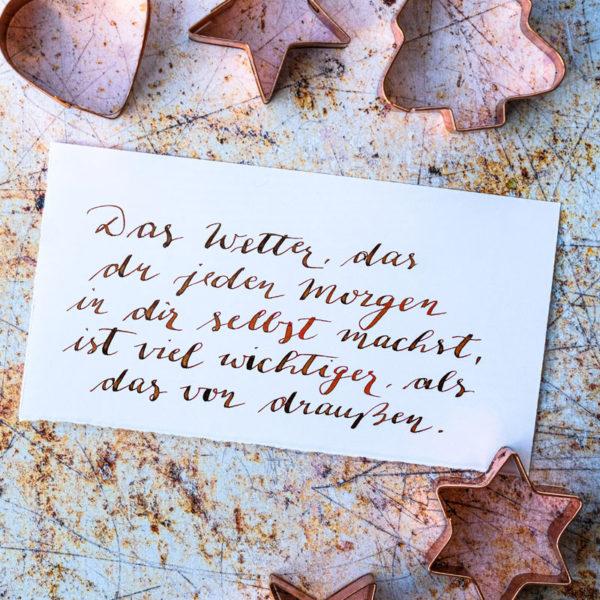 Adventskalender der guten Gedanken & Wünsche {Türchen Nr. 19} - Das Wetter, das du jeden Morgen in dir selbst machst, ist viel wichtiger, als das von draußen. | waseigenes.com