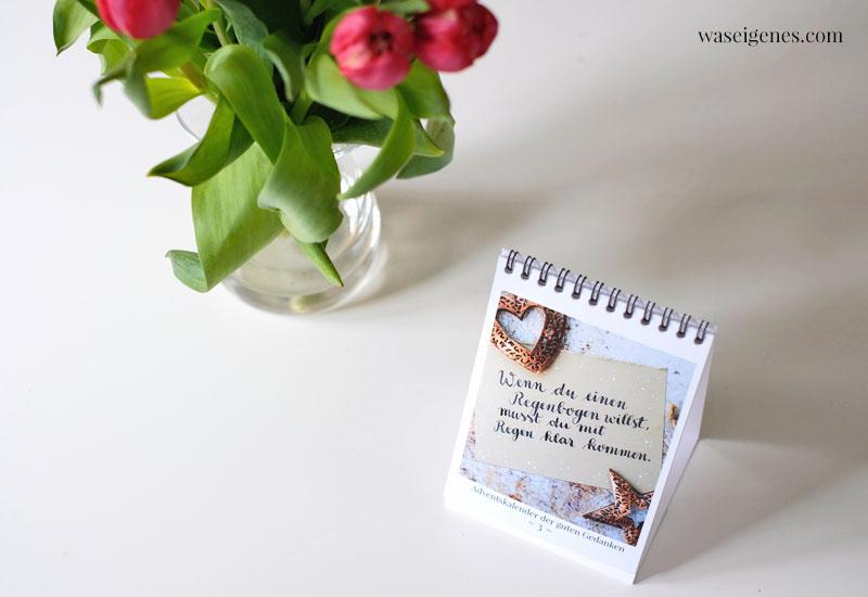 12 von 12 im März 2021 | Mein Tag in Bildern | waseigenes.com | Adventskalender der guten Gedanken Tischkalender