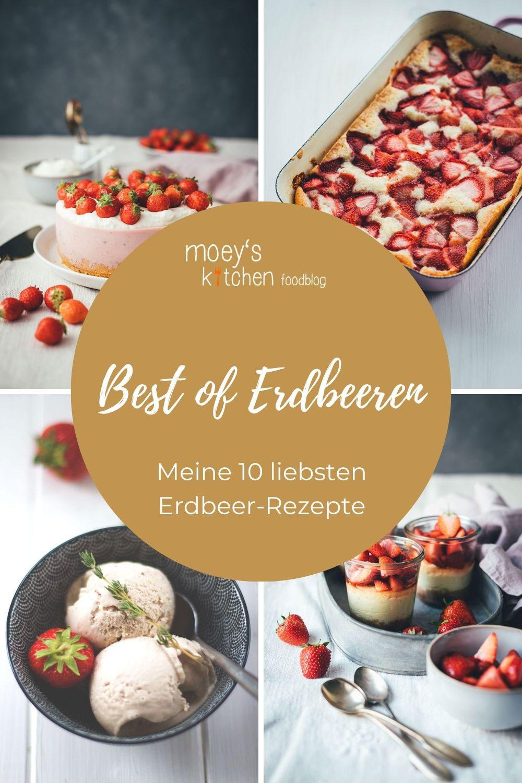 Best of Erdbeeren - Meine 10 liebsten Erdbeer-Rezepte von moey's kitchen foodblog